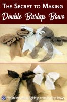 Learn how to make double bows out of burlap. This DIY is a step-by-step tutorial and video. She uses burlap but you can use any type of fabric that has a little structure. Read and watch on the My Online Wedding Help blog. #MyOnlineWeddingHelp #MakeBows #BurlapBows #DIYFabricBows