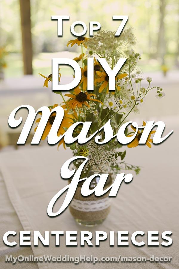 DIY Rustic Mason Jar Decorations for a Country Wedding. Here are some simple DIY mason jar centerpiece ideas for your next country theme event or wedding reception. #BudgetWeddingBlog #DIYWeddingIdeas #MyOnlineWeddingHelp #MasonJarDecorations #MasonJarCenterpieces #CountryWeddingDecor #CountryWeddingIdeas #RusticWeddingDecor #RusticWeddingIdeas #RusticWedding #WeddingCenterpieces #RusticCenterpieces #CountryThemeWedding #WeddingReceptionIdeas