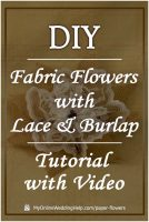 DIY Fabric Flowers with Lace and Burlap. Tutorial with Video.