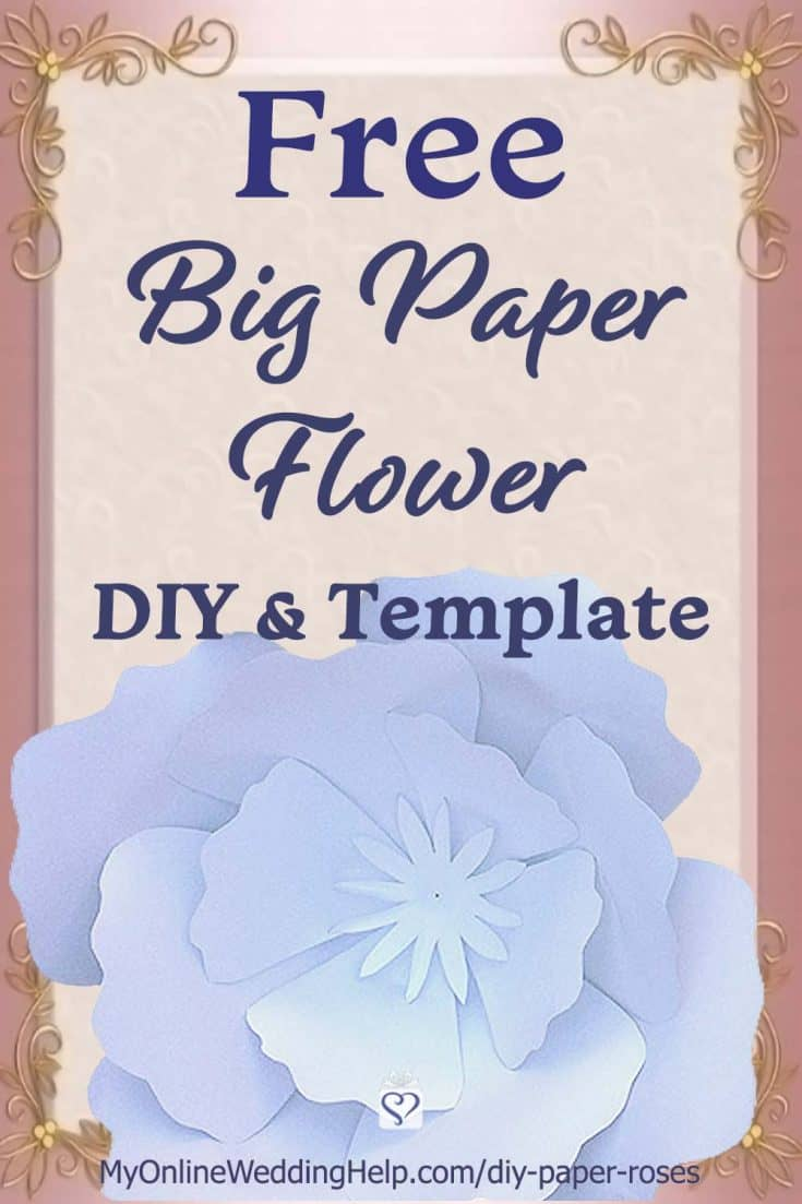 Diy Giant Paper Flowers With Template 5 Steps My Online Wedding Help