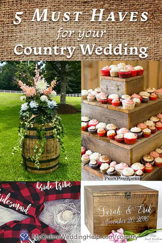 5 Must Haves for Your Country Wedding