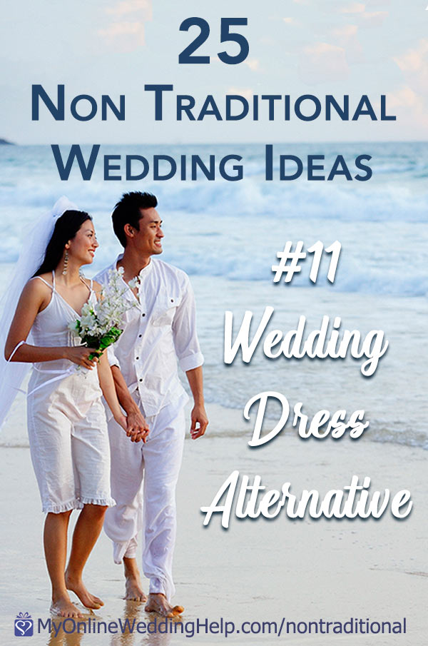 Non traditional wedding ideas. #11 is wear a wedding dress alternative like pants or a jumpsuit. Read this one and 24 others in the post. On the My Online Wedding Help blog. #MyOnlineWeddingHelp #NontraditionalWedding #WeddingIdeas #WeddingDressAlternative