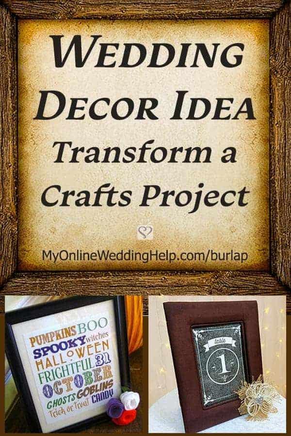 Wedding Decor Idea. Transform a Crafts Project. In the How to Make Burlap Flowers post on MyOnlineWeddingHelp.com
