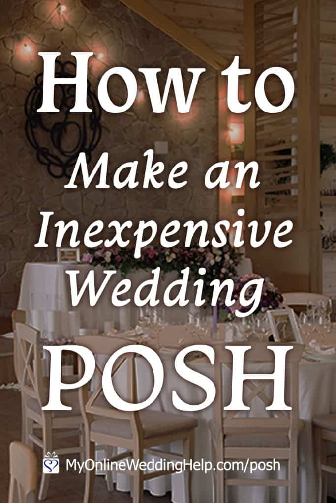 Make your wedding on a budget look posh.