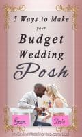 Top 5 Ways to Posh Up Your Wedding on a Budget 6