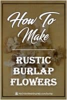 How to Make Rustic Burlap Flowers