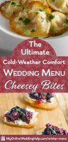 Cheese appetizer bites as cold weather wedding comfort food.