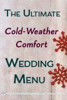 Cold weather comfort food wedding menu.