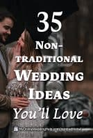 35 Non-Traditional Wedding Ideas. Inspiration for planning the wedding ceremony and wedding outfits. As well as alternative reception ideas, what to do instead of a wedding, unconventional wedding officiants, and anti wedding ideas.