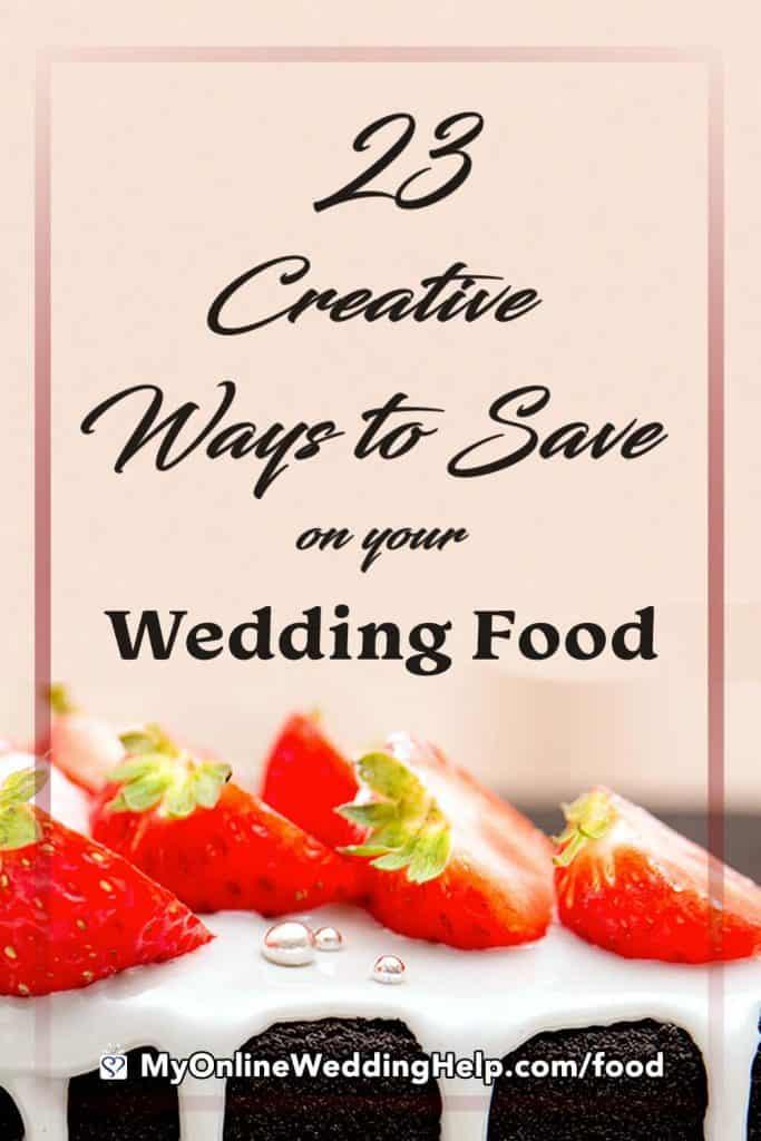 Creative Ways to Save on Your Wedding Food