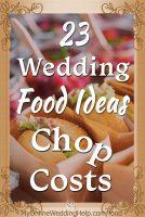 Wedding food ideas on a budget