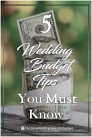 How to Effectively Manage Your Wedding Budget. 5 Must-Do Tips.