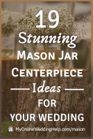 25 Mason Jar Centerpiece Ideas for Weddings 6