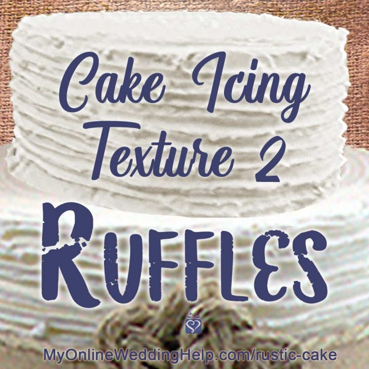 How to DIY Rustic Wedding Cake Decorating. 3 Simple Techniques. 4