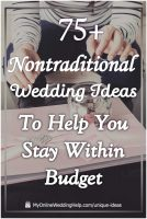 75 Unconventional Wedding Ideas on a Budget