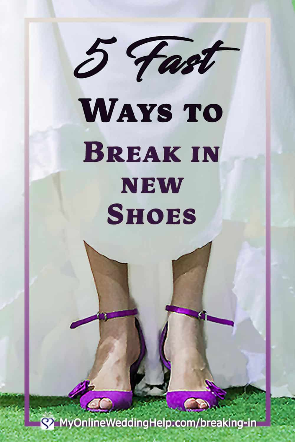 5 Fast Ways to Break in New Shoes. Plus the Right Way