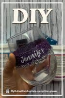 DIY Personalized Glitter Wine Glass