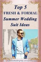 Top 5 Fresh & Formal Summer Wedding Suit Ideas that Slay