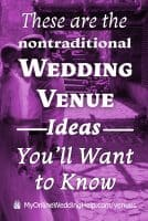 Nontraditional wedding venue ideas you'll want to know.
