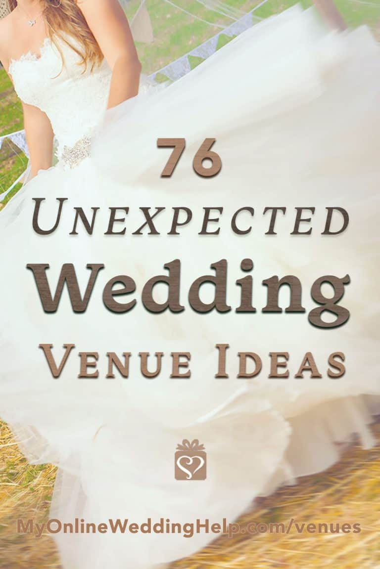 76 Unique Non-Traditional Wedding Venue Ideas - My Online Wedding Help.  Wedding Planning Tips & Tools