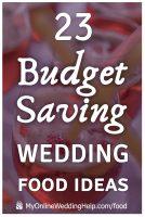 23 Wedding Food Ideas on a Budget. Chop Costs! 1