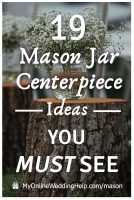 19 Mason Jar Centerpiece Ideas You Must See