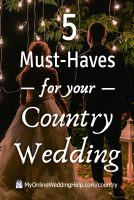 5 Must Haves for Your Country Wedding 2