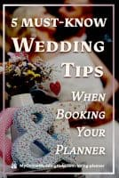 5 Must Know Wedding Tips When Booking Your Planner