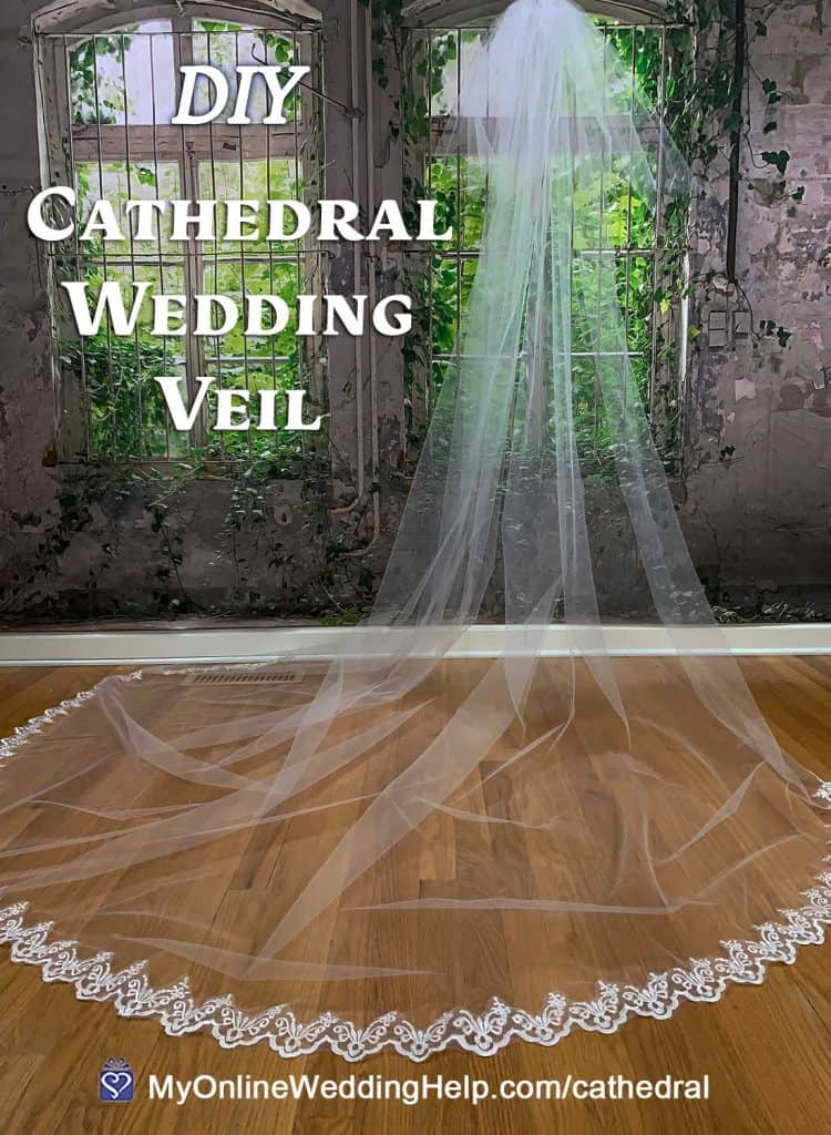 DIY Cathedral Wedding Veil