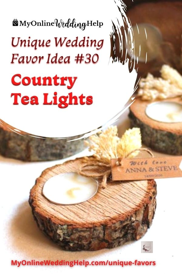 Unique Wedding Favor Ideas. #30 Country Tea Lights. Text with photo of a wood slice candle.