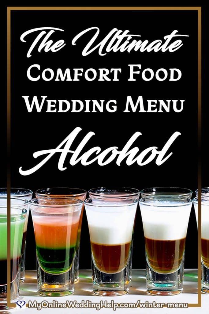 The Ultimate Comfort Food Wedding Menu - Alcohol