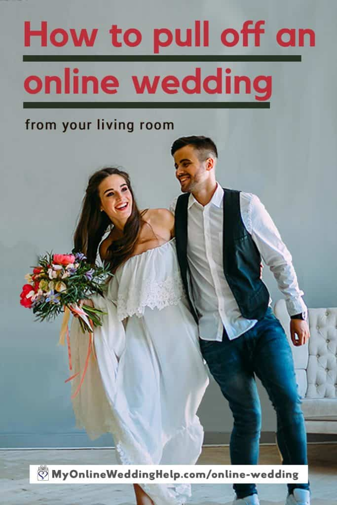 How to Pull Off an Online Wedding from your Living Room