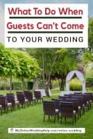 What to Do When Guest's Can't Come to Your Wedding