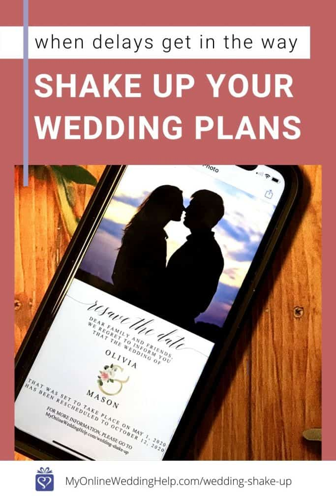 When Your Wedding Gets Delayed, Shake Up the Wedding Plans