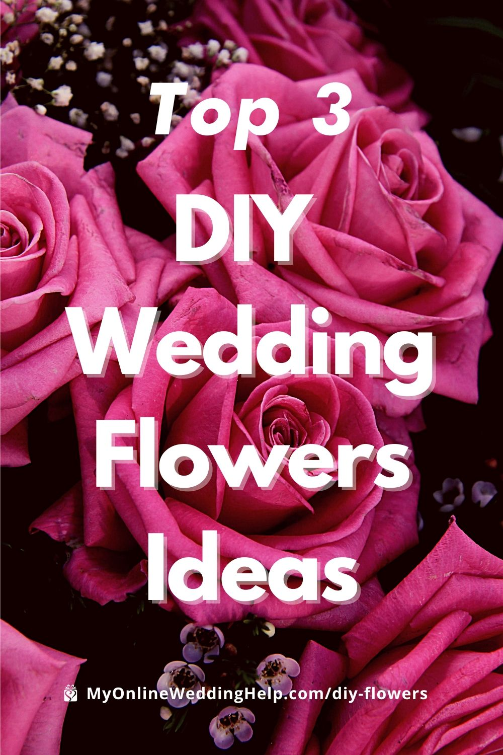 Top 3 DIY Wedding Flowers Ideas