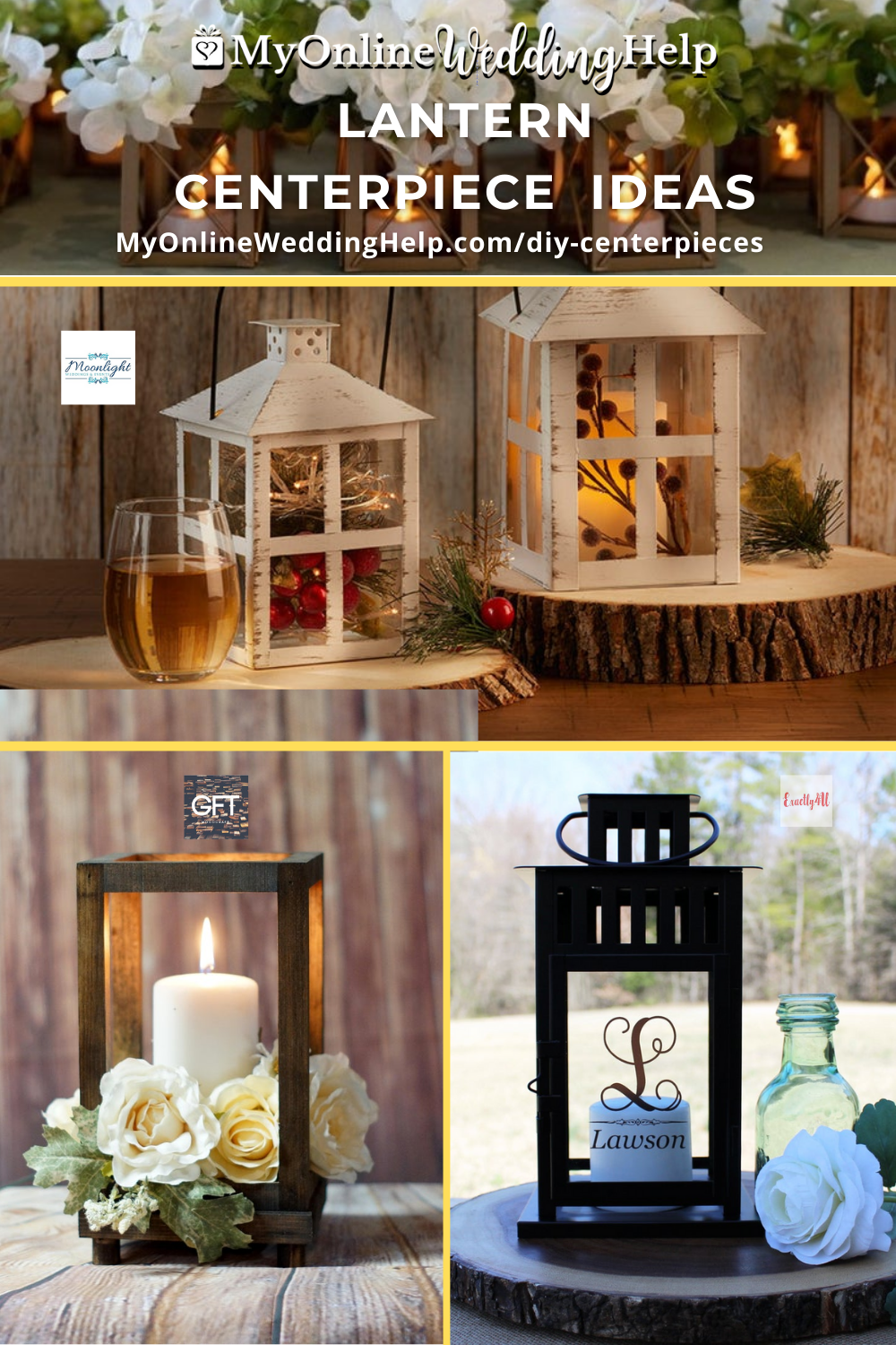 Lantern Centerpiece Ideas text with pictures of four different kinds of lanterns in centerpieces.