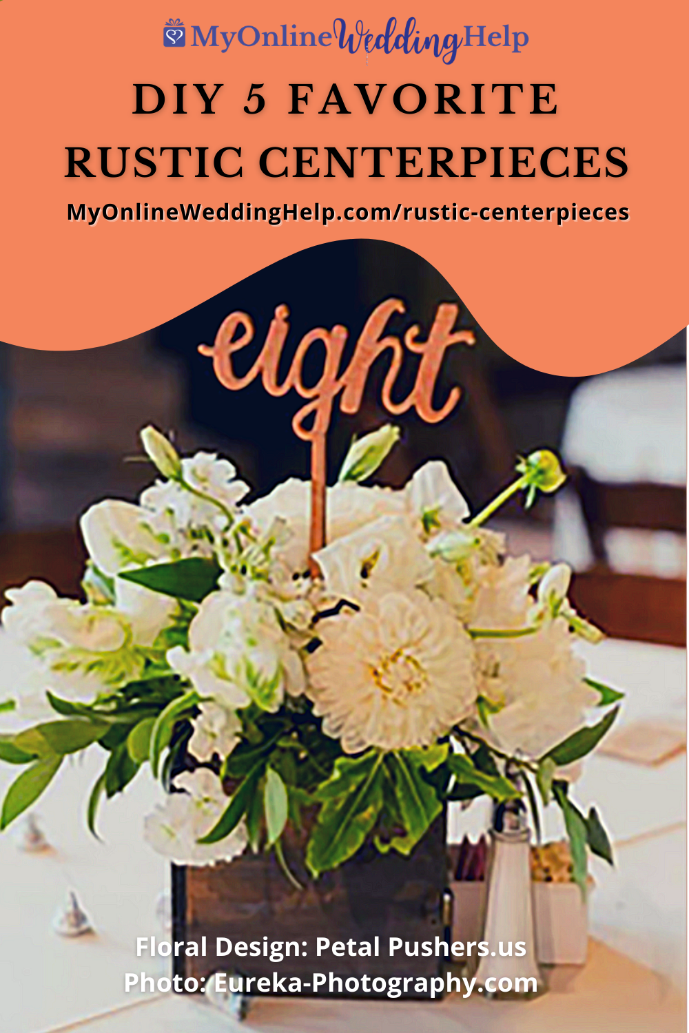 DIY 5 Favorite Rustic Centerpieces text with an orange background and picture of a rustic centerpiece with flowers, wooden box, and table number set on a table.