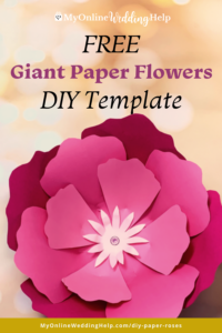 A giant pink and red multi paper flower or rose with text overlay that reads Free Giant Paper Flowers DIY Template. The MyOnlineWeddingHelp.com logo and a URL MyOnlineWeddingHelp.com/diy-paper-roses